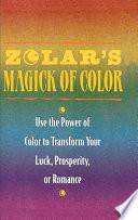 Zolar's Magick of Color