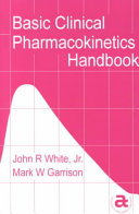 Basic Clinical Pharmacokinetics Handbook Book