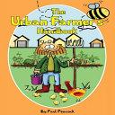 The Urban Farmer s Handbook Book