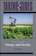 Taking Sides  Clashing Views in Energy and Society