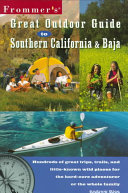 Frommer s Great Outdoor Guide to Southern California   Baja