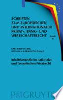 Inhaltskontrolle im nationalen und Europäischen Privatrecht