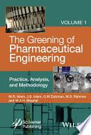 The Greening of Pharmaceutical Engineering  Practice  Analysis  and Methodology