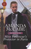 Miss Fortescue s Protector in Paris