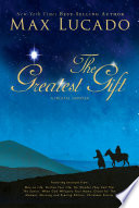 The Greatest Gift   A Max Lucado Digital Sampler