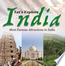 Let's Explore India (Most Famous Attractions in India)