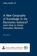 A New Geography of Knowledge in the Electronics Industry?