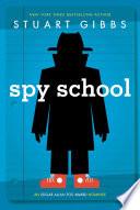 """Spy School"" by Stuart Gibbs"