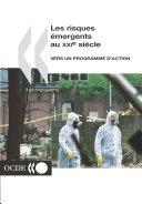 Les risques émergents au XXIe siècle Vers un programme d'action Pdf/ePub eBook