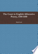 The Court In English Alliterative Poetry 1350 1450