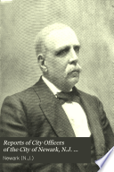 Reports of City Officers of the City of Newark, N.J. ...