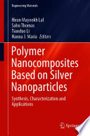 Polymer Nanocomposites Based on Silver Nanoparticles