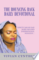 The Bouncing Back Daily Devotional