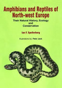 Amphibians   Reptiles of North West Europe