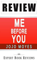 Review of Jojo Moyes  Me Before You