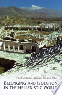 Belonging and Isolation in the Hellenistic World