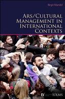 Arts   Cultural Management in International Contexts