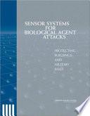 Sensor Systems for Biological Agent Attacks
