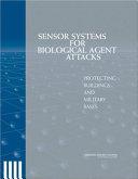 Sensor Systems for Biological Agent Attacks: