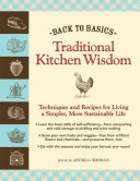 Back to Basics  Traditional Kitchen Wisdom Book PDF