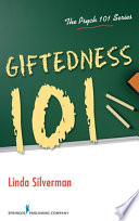 """Giftedness 101"" by Linda Kreger Silverman, PhD"