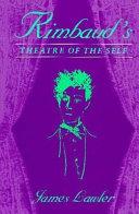 Rimbaud's Theatre of the Self