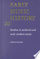 Early Music History: Volume 20  : Studies in Medieval and Early Modern Music