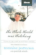 The Whole World was Watching Book PDF