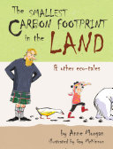 The Smallest Carbon Footprint in the Land and Other Eco Tales