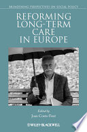 Reforming Long term Care in Europe