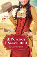A Cowboy Unmatched (Ebook Shorts) (The Archer Brothers Book #3) Book