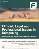 Ethical, Legal and Professional Issues in Computing