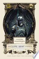 William Shakespeare s The Clone Army Attacketh
