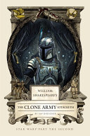 William Shakespeare's The Clone Army Attacketh Book