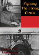 Fighting The Flying Circus [Illustrated Edition]