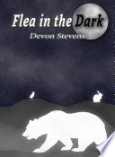 Flea in the Dark