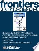 Risk Factors for Pancreatic Cancer: Underlying Mechanisms