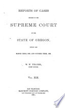 Reports of Cases Decided in the Supreme Court of the State of Oregon Book