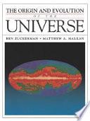 The Origin And Evolution Of The Universe Book PDF