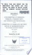 The Fiscal Year 2010 Budget for the Directorate for Science and Technology  the Office of Health Affairs  and the Domestic Nuclear Detection Office Book