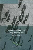 The Euro-Mediterranean Migration System