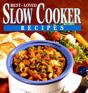 Best-Loved Slow Cooker Recipes