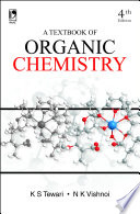 A Textbook of Organic Chemistry, 4th Edition