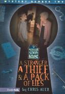 A Stranger, a Thief & a Pack of Lies
