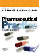 """Pharmaceutical Practice E-Book"" by Arthur J. Winfield, Judith Rees, Ian Smith"
