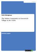 The Italian Community in Greenwich Village in the 1920s Pdf/ePub eBook