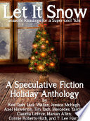 Let it Snow  Season s Readings for a Super Cool Yule  Book