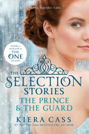 The Selection Stories The Prince The Guard