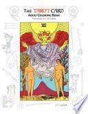 The Tarot Card Adult Coloring Book