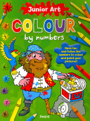 Colour by Numbers - Pirate Featuring a Picture of the Finished Page for Extra Guidance for Ages 5 and Up.